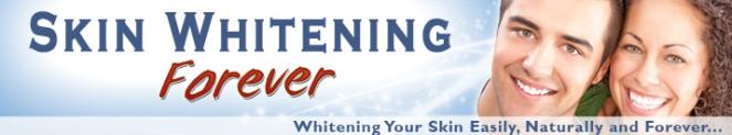 Natural Skin Whitening Treatments